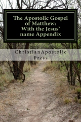 The Apostolic Gospel of Matthew: With the Jesus' name Appendix