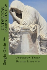 Undertow Tanka Review Issue # 4