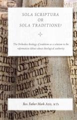 Sola Scriptura or Sola Traditione?
