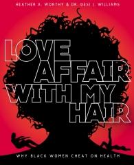 Love Affair With My Hair
