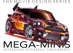 Mega-Minis