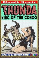 Klassik Komix: Thun'da, King Of The Congo