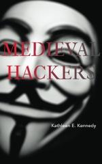 Medieval Hackers
