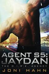 Agent S5: Jaydan, The D.I.R.E. Agency Book 5