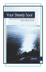 Your Steady Soul