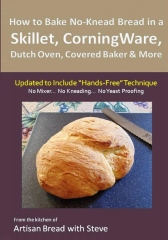 """How to Bake No-Knead Bread in a Skillet, CorningWare, Dutch Oven, Covered Baker & More (Updated to Include """"Hands-Free"""" Technique)"""
