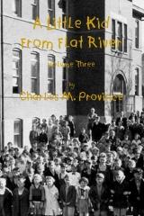 A Little Kid From Flat River; Volume Three
