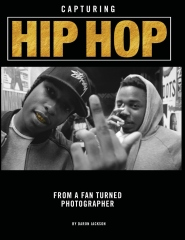 Capturing Hip Hop: From A Fan Turned Photographer