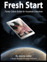Fresh Start:Family Culture Builder for Household Executives