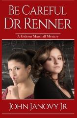 Be Careful, Dr. Renner