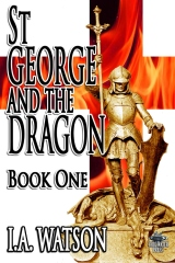 St George and the Dragon - Book One