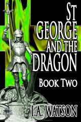 St George and the Dragon - Book Two