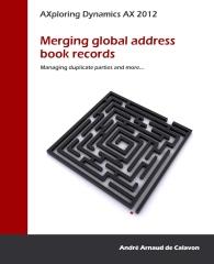 AXploring Dynamics AX 2012: Merging global address book records