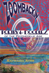 ZOOMBACKIN: Poetry & Doodles of the Psychedelic Age