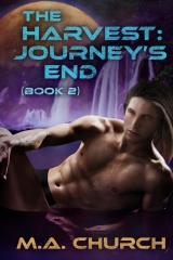 The Harvest: Journey's End