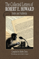 The Collected Letters of Robert E. Howard - Index and Addenda