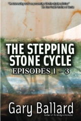 The Stepping Stone Cycle, Episodes 1-3