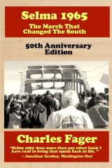 Selma 1965: The March That Changed The South