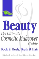 Beauty: The Ultimate Cosmetic Makeover Guide