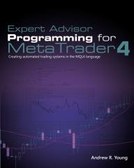 Expert Advisor Programming for MetaTrader 4