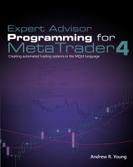 Expert Advisor Programming for MetaTrader 4