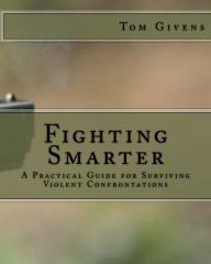 Fighting Smarter