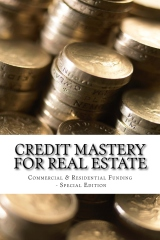 Credit Mastery for Real Estate