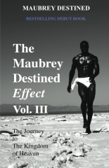 The Maubrey Destined Effect Vol. III