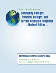 Global Development of Community Colleges, Technical Colleges, and Further Education Programs - Revised Edition