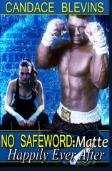 No Safeword: Matte - Happily Ever After