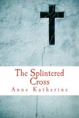 The Splintered Cross