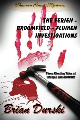 The Ferien - Broomfield - Flumen Investigations