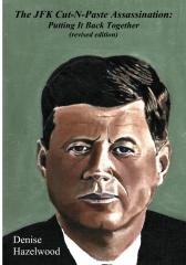 The JFK Cut-N-Paste Assassination