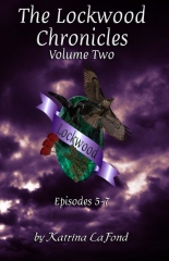 The Lockwood Chronicles Volume 2