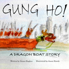 Gung Ho! A Dragon Boat Story (2015 Edition)