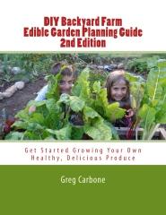 DIY Backyard Farm Edible Garden Planning Guide 2nd Edition