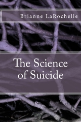 The Science of Suicide