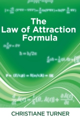 The Law of Attraction Formula