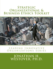 Strategic Organizational and Business Ethics Toolkit