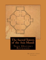 The Sacred Towers of the Axis Mundi