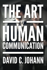 The Art of Human Communication