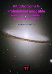 Introduccion a la Probabilidad Imposible (Edicion 2015)