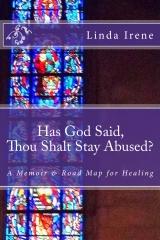 Has God Said Thou Shalt Stay Abused?