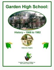 Garden High School  History 1968 - 1982