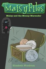 Maisy and the Money Marauder