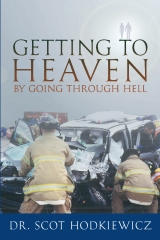 Getting to Heaven By Going through Hell