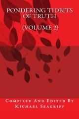 Pondering Tidbits of Truth (Volume 2)