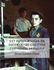 257 fotografías de diferentes ghettos