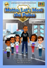 Metta: Let's Meet the Police