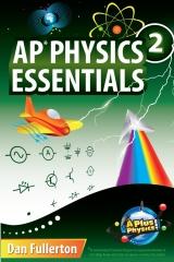 AP Physics 2 Essentials